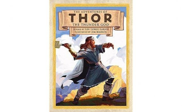 The Adventures of Thor the Thunder God by Lise Lunge-Larsen